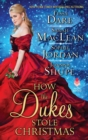 How the Dukes Stole Christmas : A Christmas Romance Anthology - eBook