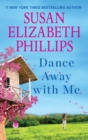 Dance Away with Me : A Novel - eBook