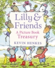 Lilly & Friends : A Picture Book Treasury - Book
