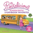 Pinkalicious: Schooltastic Storybook Favorites - Book