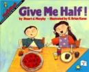 Give Me Half! - Book