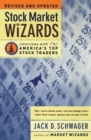 Stock Market Wizards : Interviews with America's Top Stock Traders - Book