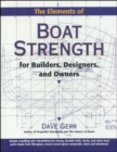 The Elements of Boat Strength: For Builders, Designers, and Owners - Book