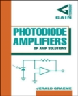 Photodiode Amplifiers: OP AMP Solutions - Book