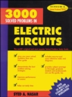 3,000 Solved Problems in Electrical Circuits - Book