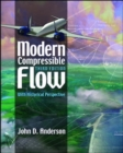 Modern Compressible Flow: With Historical Perspective - Book