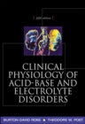 Clinical Physiology of Acid-Base and Electrolyte Disorders - Book