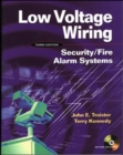 Low Voltage Wiring: Security/Fire Alarm Systems - eBook