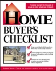 Home Buyer's Checklist: Everything You Need to Know--but Forget to Ask--Before You Buy a Home - eBook