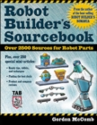 Robot Builder's Sourcebook : Over 2,500 Sources for Robot Parts - eBook