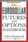 The Eurodollar Futures and Options Handbook - Book
