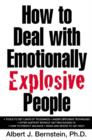 How to Deal with Emotionally Explosive People - eBook