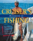 Cruisers Handbook of Fishing 2/E - Book
