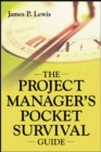 The Project Manager's Pocket Survival Guide - eBook