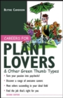 Careers for Plant Lovers & Other Green Thumb Types - eBook
