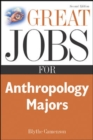 Great Jobs for Anthropology Majors - eBook