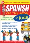 Spanish On The Move For Kids (1CD + Guide) - Book