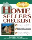 Home Seller's Checklist : Everything You Need to Know to Get the Highest Price for Your House - eBook