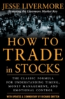 How to Trade In Stocks - Book