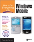 How to Do Everything with Windows Mobile - eBook