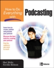 How to Do Everything with Podcasting - eBook