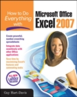 How to Do Everything with Microsoft Office Excel 2007 - eBook