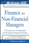 Finance for Nonfinancial Managers : 24 Lessons to Understand and Evaluate Financial Health - eBook
