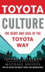 Toyota Culture: The Heart and Soul of the Toyota Way - Book