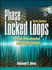 Phase Locked Loops 6/e : Design, Simulation, and Applications - Book