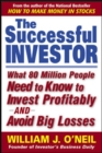 The Successful Investor : What 80 Million People Need to Know to Invest Profitably and Avoid Big Losses - eBook