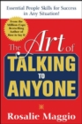 The Art of Talking to Anyone: Essential People Skills for Success in Any Situation : Essential People Skills for Success in Any Situation - eBook