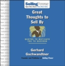 Great Thoughts to Sell By : Quotes to Motivate You to Success - eBook