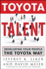 Toyota Talent : Developing Your People the Toyota Way - eBook