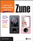 How to Do Everything with Your Zune - eBook