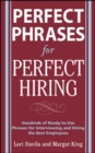 Perfect Phrases for Perfect Hiring: Hundreds of Ready-to-Use Phrases for Interviewing and Hiring the Best Employees Every Time - eBook