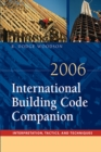 2006 International Building Code Companion : Interpretation, Tactics and Techniques - eBook