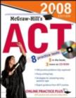 McGraw-Hill's ACT, 2008 Edition - eBook