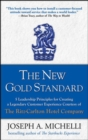 The New Gold Standard: 5 Leadership Principles for Creating a Legendary Customer Experience Courtesy of the Ritz-Carlton Hotel Company - Book