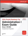 OCA Oracle Database 11g Administration I Exam Guide (Exam 1Z0-052) - eBook