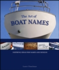 The Art of Boat Names : Inspiring Ideas for Names and Designs - eBook