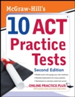 McGraw-Hill's 10 ACT Practice Tests, Second Edition - eBook