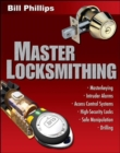 Master Locksmithing : An Expert's Guide to Master Keying, Intruder Alarms, Access Control Systems, High-Security Locks... - eBook