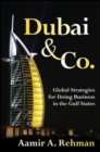 Dubai & Co.: Global Strategies for Doing Business in the Gulf States - eBook