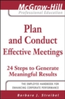 Plan and Conduct Effective Meetings: 24 Steps to Generate Meaningful Results - eBook