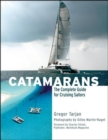 Catamarans : The Complete Guide for Cruising Sailors - eBook