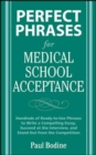 Perfect Phrases for Medical School Acceptance - eBook