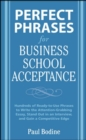 Perfect Phrases for Business School Acceptance - eBook