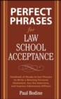 Perfect Phrases for Law School Acceptance - eBook
