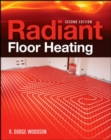 Radiant Floor Heating, Second Edition - eBook