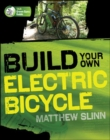 Build Your Own Electric Bicycle - eBook